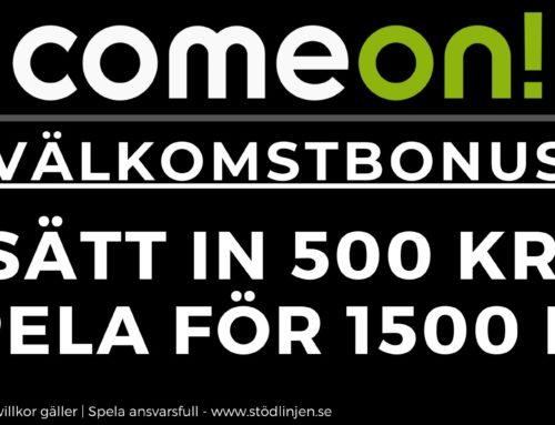 Välkomstbonus ComeOn – Sätt in 500 få 1500 att spela för