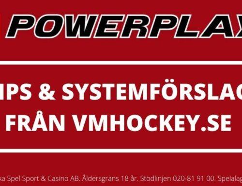 Powerplay tisdag 1/6 – Tips & Systemförslag + Hockey-VM