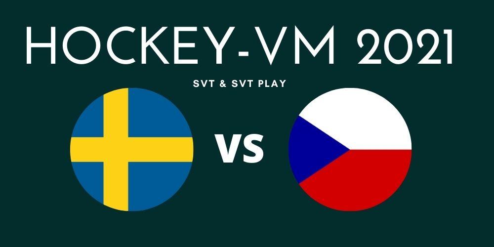 Var sänds Sverige mot Tjeckien i Hockey-VM?